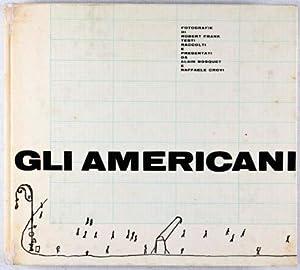 Gli Americani (The Americans): Frank, Robert