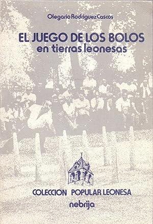 EL JUEGO DE LOS BOLOS EN TIERRAS: Olegario rodriguez Cascos