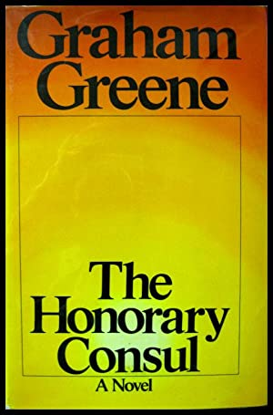 The Honorary Consul: Greene, Graham
