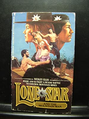 LONE STAR AND THE MOUNTAIN MAN: Ellis, Wesley