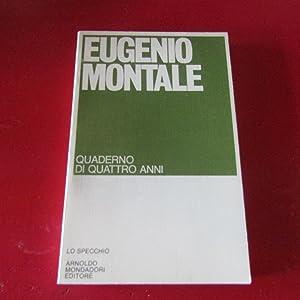 Quaderno di quattro anni: Eugenio Montale