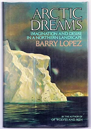 Seller image for ARCTIC DREAMS for sale by Charles Agvent,   est. 1987,  ABAA, ILAB