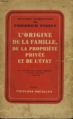 L'ORIGINE DE LA FAMILLE, DE LA PROPRIETE: FRIEDRICH ENGELS