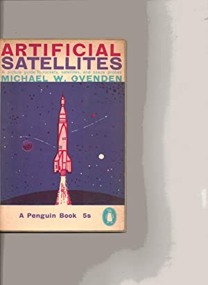 Seller image for Artificial Satellites. A Picture Guide to Rockets, Satellites, and Space Probes. Penguin Books Q23 for sale by SAVERY BOOKS