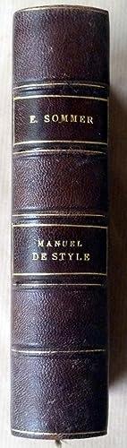 Manuel de Style. Ou préceptes et exercices: Sommer (E.).