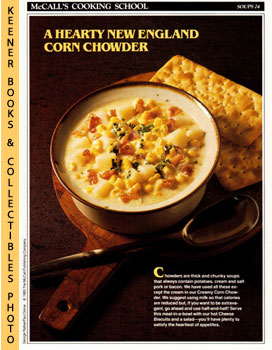 McCall's Cooking School Recipe Card: Soups 24 - Creamy Corn Chowder With Cheese Biscuits (Replace...