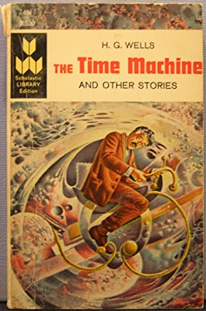 The Time Machine and Other Stories: H. G. Wells