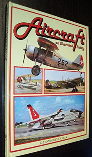 Illustrated History of Aircraft, An