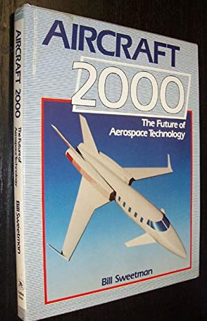 Aircraft 2000: The Future of Aerospace Technology