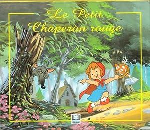 Le Petit Chaperon Rouge: PERRAULT Charles ,
