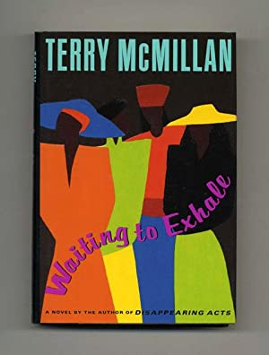 Waiting to Exhale - 1st Edition/1st Printing: McMillan, Terry