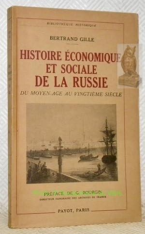 Histoire Economique et Sociale de la Russie du Moyen Âge au XXe siècle. Préface de G. Bourgin. Coll...