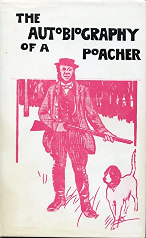 The Autobiography Of A Poacher