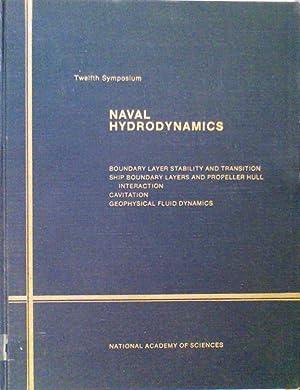 Naval Hydrodynamics: 12th Symposium: Editor-George F. Carrier