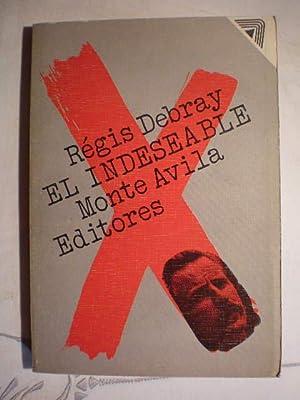 El indeseable: Regis Debray