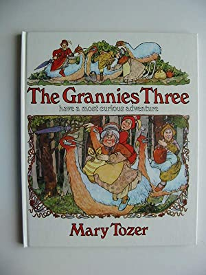THE GRANNIES THREE: Tozer, Mary