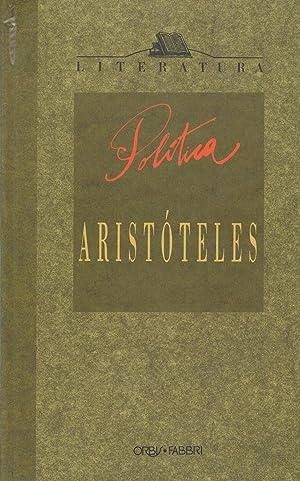 POLITICA :Libros 1º, 2º, 3º y 4º: Aristoteles