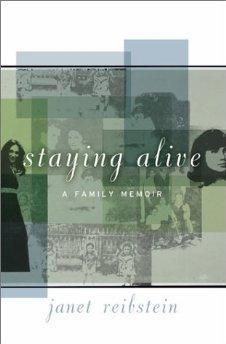 Staying Alive: A Family Memoir.