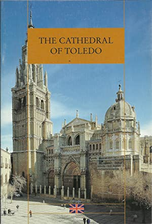 THE CATHEDRAL OF TOLEDO: SANCHO, José Luis
