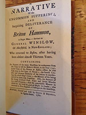 Captivity of Briton Hammon : A Narrative of the Uncommon Sufferings and Surprizing Deliverance of...