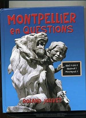 MONTPELLIER EN QUESTIONS: JOLIVET ( Roland