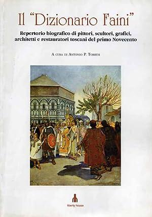 """Il """"Dizionario Faini"""". Repertorio biografico di pittori,: Torresi,Antonio P. (a"""