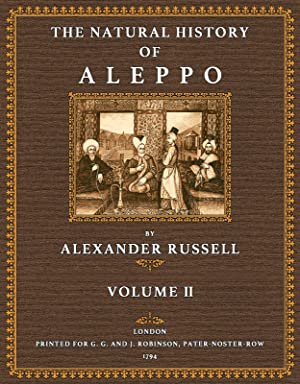 The Natural History of Aleppo - 2: Russell, Alexander