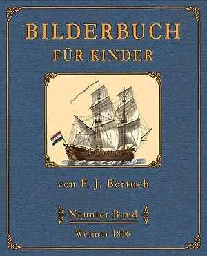 Bilderbuch für Kinder - 9: Bertuch, Friedrich Justin