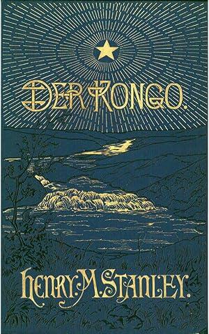 Der Kongo - 1: Stanley, Henry Morton