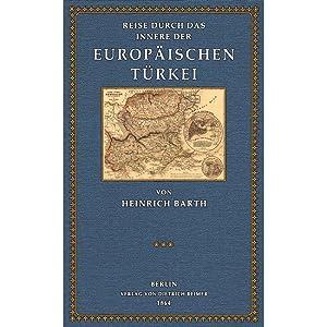 Reise durch das Innere der europäischen Türkei: Barth, Heinrich