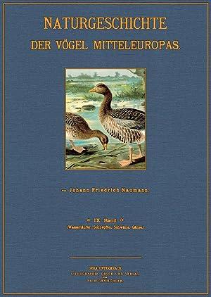 Naturgeschichte der Vögel Mitteleuropas - 9: Naumann, Johann Friedrich