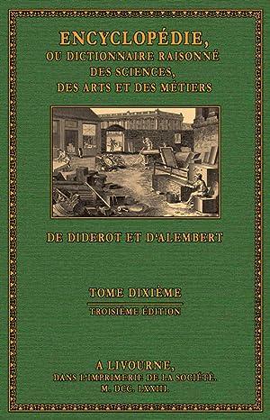 Encyclopà die - Texte, Volume 10: MAM - MY: Diderot, Denis / d'Alembert, Jean Baptiste le Rond