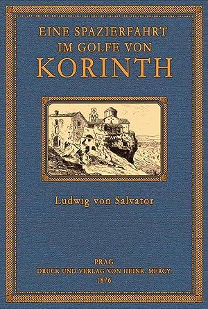 Eine Spazierfahrt im Golfe von Korinth: Salvator, Erzherzog von Österreich, Ludwig, von