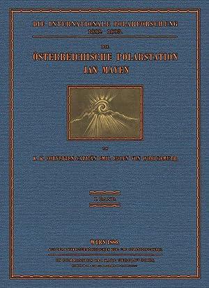 Die internationale Polarforschung 1882- 1883; Vorbericht / Band 1: Wohlgemuth, von Edler
