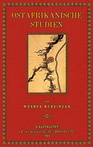 Ostafrikanische Studien: Munzinger, Werner