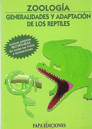 ZOOLOGIA :Generalidades y adaptación de los reptiles: s/d