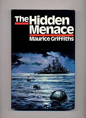 The Hidden Menace: Griffiths, Maurice [Jacket