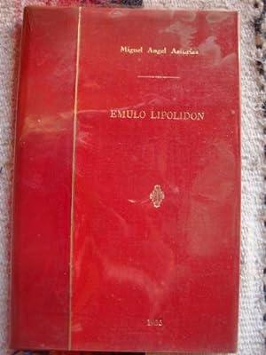 Émulo Lipolidón. Fantomima Jijantaforica: ASTURIAS, MIGUEL ÁNGEL