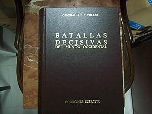 BATALLAS DECISIVAS DEL MUNDO OCCIDENTAL Y SU: Fuller, J.F.C.