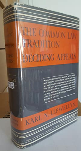 The Common Law Tradition: Deciding Appeals. (Presentation copy, inscribed by Llewellyn to Ben ...