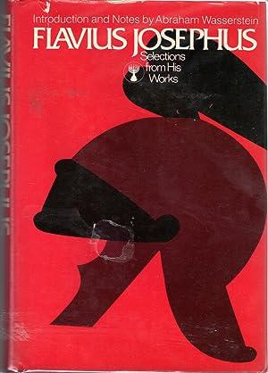 Flavius Josephus: Selections from His Works: Josephus, Flavius) Wasserstein,