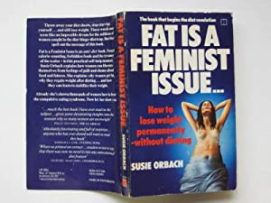 Fat is a feminist issue: Orbach, Susie