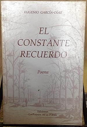 El constante recuerdo: poema: García-Díaz, Eugenio (1930