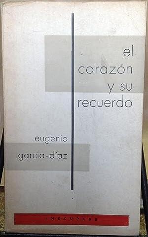 El corazón y su recuerdo: García-Díaz, Eugenio (1930