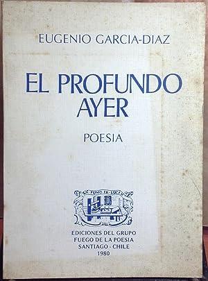 El profundo ayer. Poesía. Dibujos de Santiago: García-Díaz, Eugenio (1930