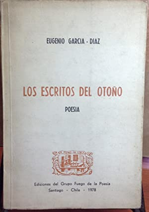 Los escritos del otoño. Poesía: García-Díaz, Eugenio (1930