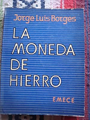 La moneda de hierro: BORGES, JORGE LUIS