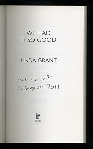 We Had it So Good; SIGNED & DATED PROOF: Grant, Linda