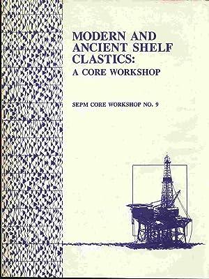 Modern and Ancient Shelf Clastics: Moslow, Thomas F.; Rhodes, Eugene G.