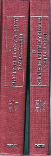 Bibliography of Women and Literature. 2 volume set. Articles and Books (1974-1978) / (1979-1981) ...
